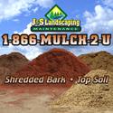 J & S Landscaping 1-866-MULCH-2-U